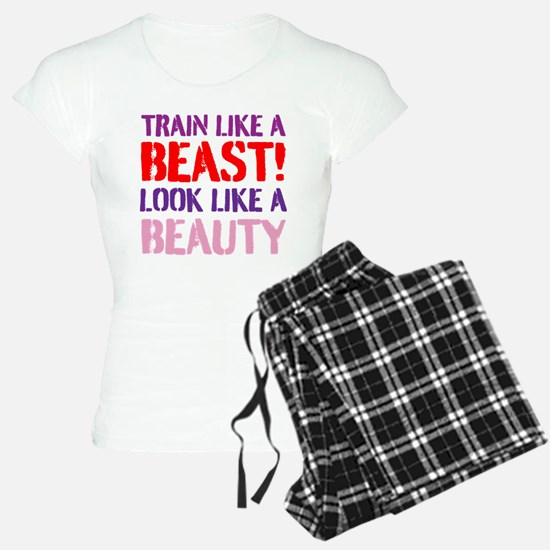 Train like a beast look like a beauty Pajamas