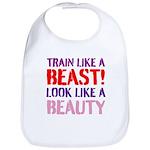 Train like a beast look like a beauty Bib
