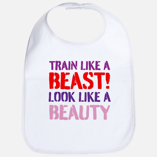 Train like a beast look like a beauty Bib