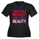 Train like a beast look like a beauty Plus Size T-