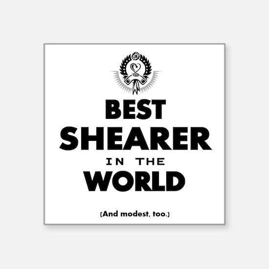 The Best in the World – Shearer Sticker