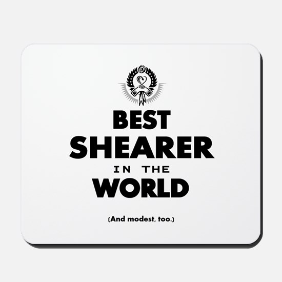 The Best in the World – Shearer Mousepad