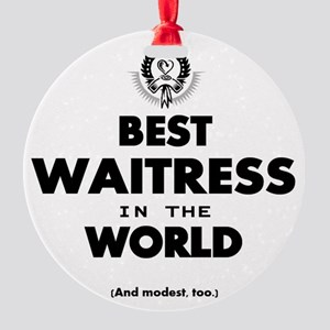 The Best in the World – Waitress Ornament