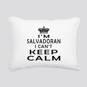 I Am Salvadoran I Can Not Keep Calm Rectangular Ca
