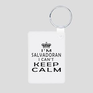 I Am Salvadoran I Can Not Keep Calm Aluminum Photo