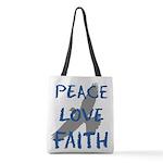 Peace Love Faith Polyester Tote Bag