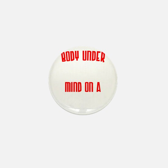body-under-construction-mind-on-a-miss Mini Button