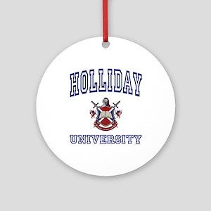 HOLLIDAY University Ornament (Round)
