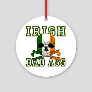 irish bad ass Round Ornament