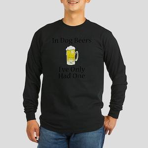 Dog Beers Long Sleeve Dark T-Shirt