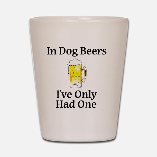Dog Beers Shot Glass