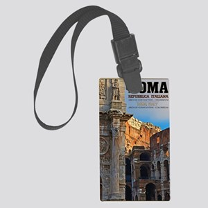 Rome - Arch of Constantine and C Large Luggage Tag