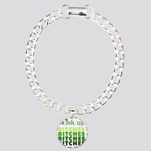 drink-up-bitches Charm Bracelet, One Charm