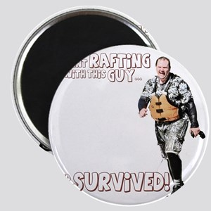 I went Rafting with this Guy T-Shirt Magnet