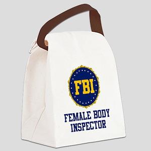 FBI Female Body Inspector Canvas Lunch Bag