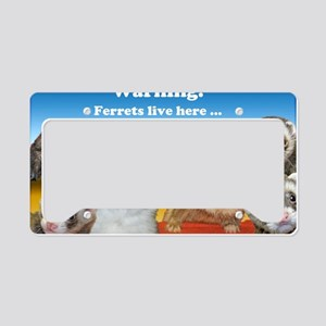Warning Ferrets live here pos License Plate Holder