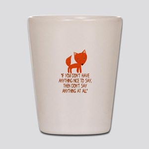 What does the fox say? Shot Glass