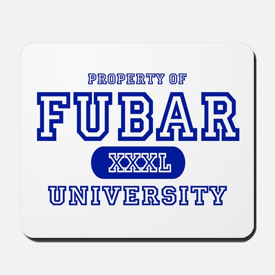 Fubar University Mousepad