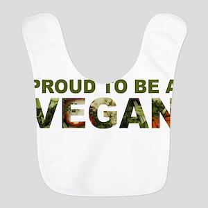 Proud To Be A Vegan Bib