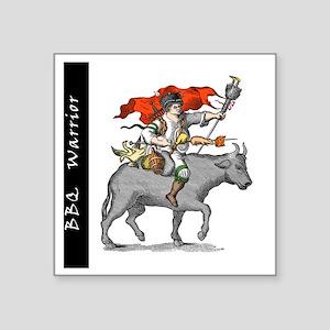 "BBQ WarriorReverse - Reduce Square Sticker 3"" x 3"""