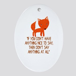 What does the fox say? Ornament (Oval)