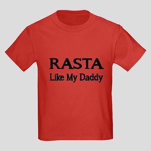 RASTA. Like My Daddy T-Shirt