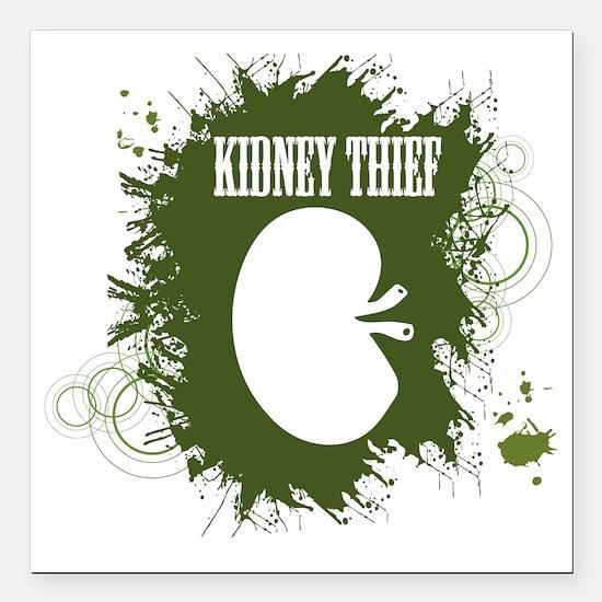 kidney thief 2white Square Car Magnet 3" x 3"