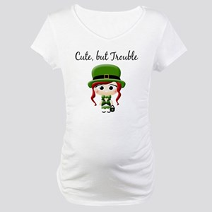 cute but trouble Maternity T-Shirt