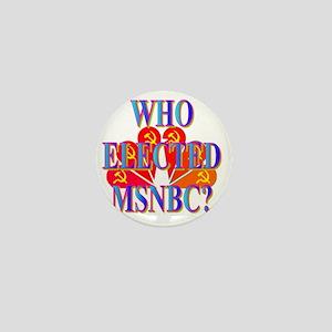 WHO ELECTED MSNBC(white) Mini Button