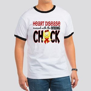 Heart Disease Messed With Wrong Chick Ringer T