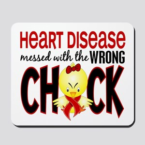 Heart Disease Messed With Wrong Chick Mousepad