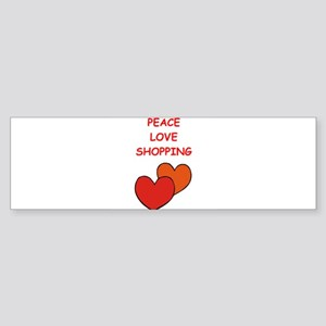 SHOPPING Bumper Sticker
