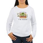 Your Lucky Day Women's Long Sleeve T-Shirt