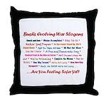 Bush War Slogans  Throw Pillow