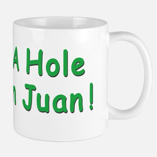 2-A HOLE IN JUAN BUMPER STICKER Mug