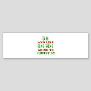 Funny 59 And Like Fine Wine Birthday Sticker (Bump
