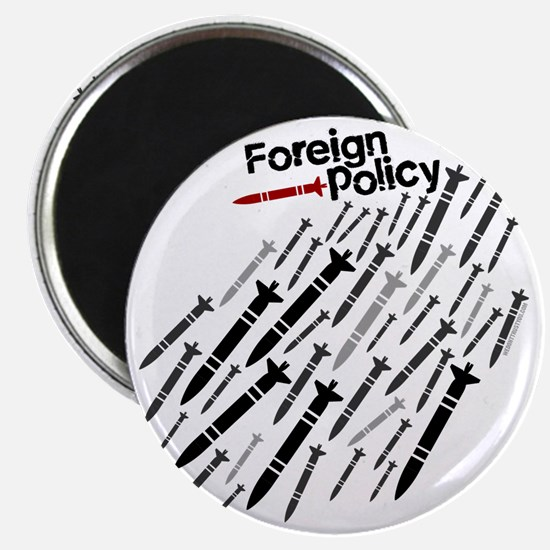 Foreign Policy - Bombs - anti-war shirts Magnet