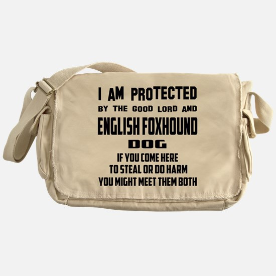 I am protected by the good lord and Messenger Bag