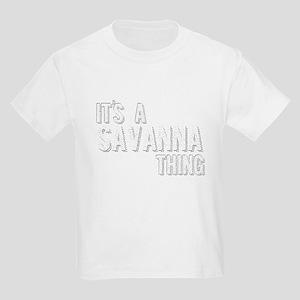 Its A Savanna Thing T-Shirt