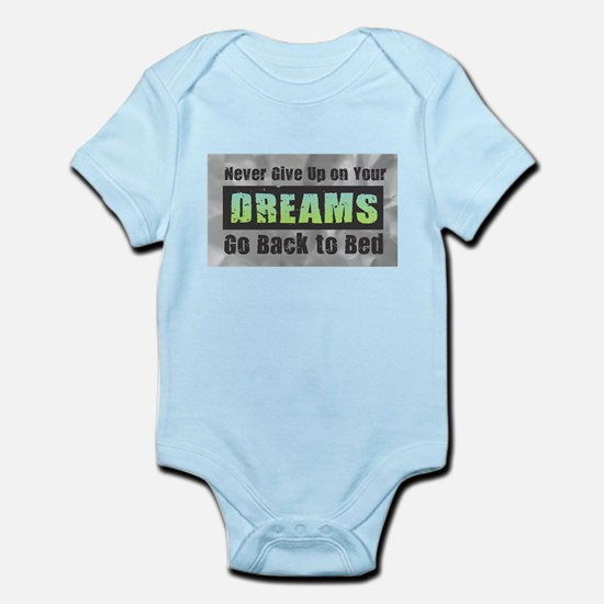 Never Give Up on Your Dreams Body Suit
