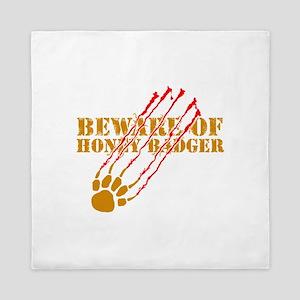 Beware of honey badger Queen Duvet