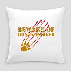 Beware of honey badger Everyday Pillow