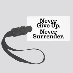 never_give_up Large Luggage Tag
