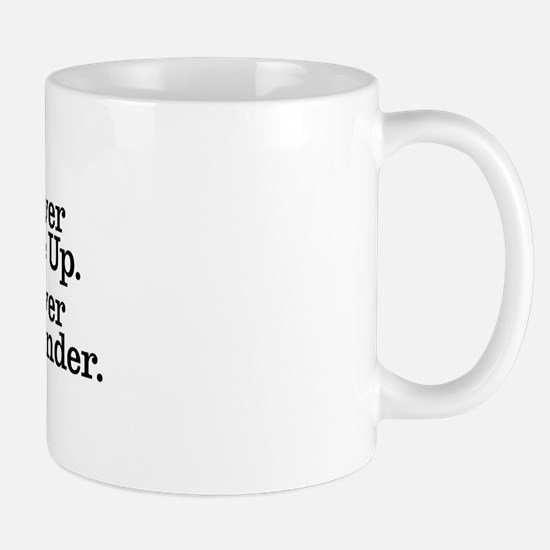 never_give_up_3 Mug