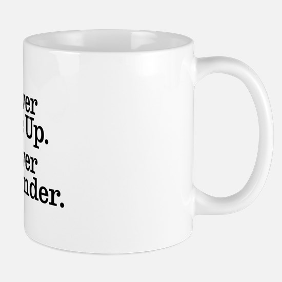never_give_up_2 Mug