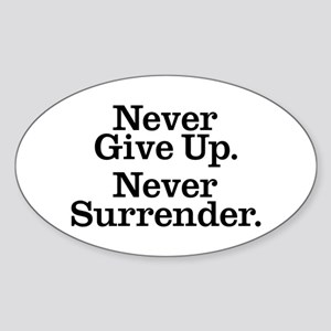 never_give_up_2 Sticker (Oval)
