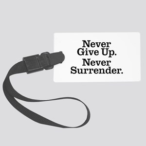 never_give_up_2 Large Luggage Tag