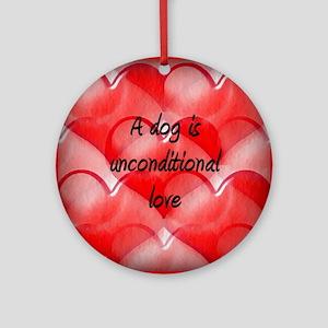 unconditional_love_2 Round Ornament