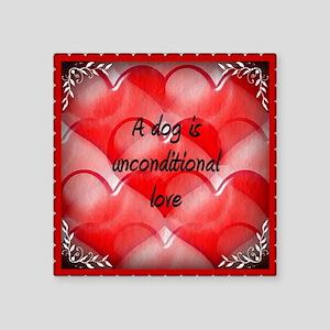 """unconditional_love_2 Square Sticker 3"""" x 3"""""""