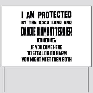 I am protected by the good lord and Dand Yard Sign